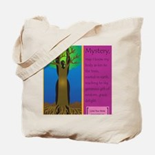O Great Mystery Tote Bag