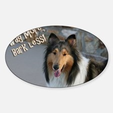 Wag more, Bark Less Sticker (Oval)
