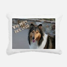 Wag more, Bark Less Rectangular Canvas Pillow