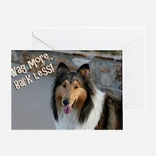 Wag more, Bark Less Greeting Card