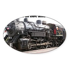 I'm hot and steamy: train engine, A Decal