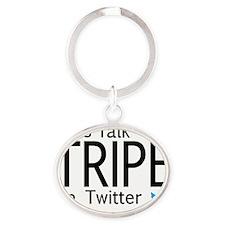 Lets Talk Tripe On Twitter Oval Keychain