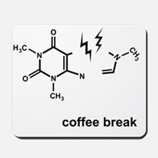 Coffee Break! Mousepad