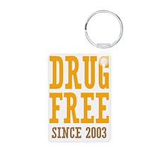 Drug Free Since 2003 Keychains