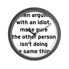 Arguing with Idiots Wall Clock