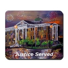 Justice Served Mousepad