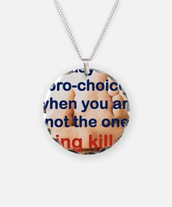 ITS EASY BEING PRO CHOICE Necklace