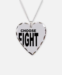 CHOOSE FIGHT Necklace