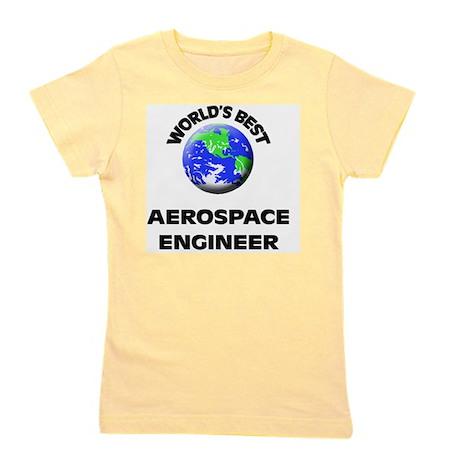 World's Best Aerospace Engineer Girl's Tee