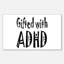 Sticker for the person gifted with ADHD