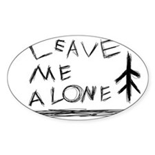 Leave Me alone  Decal