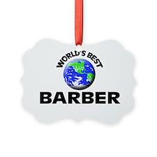 World's Best Barber Ornament
