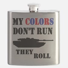 My Colors Don't Run, They Roll Flask