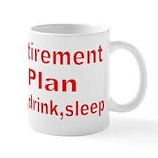 RETIREMENT PLAN Small Mug