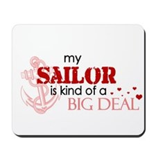 My sailor is kind of a BIG DE Mousepad
