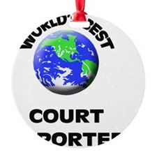 World's Best Court Reporter Ornament