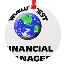 World's Best Financial Manager Ornament