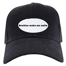 Boobies make me smile Baseball Hat