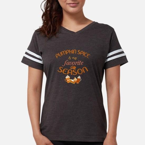 Pumpkin Spice is My Favorite Womens Football Shirt