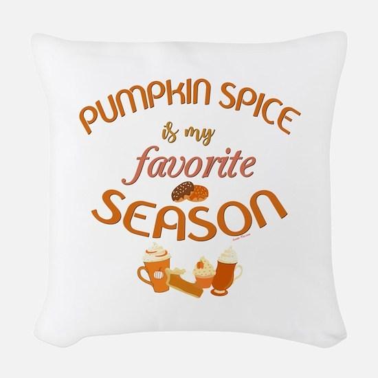 Pumpkin Spice is My Favorite S Woven Throw Pillow