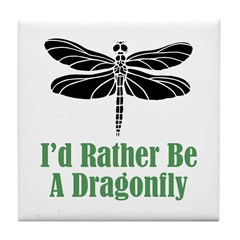 Rather Be A Dragonfly Tile Coaster