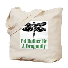 Rather Be A Dragonfly Tote Bag