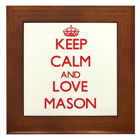 Keep calm and love Mason Framed Tile