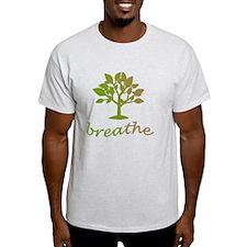 Breathe, meditate, exercise T-Shirt