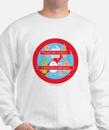 Allergic to eggs and nuts Sweatshirt
