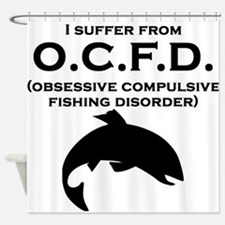 Obsessive Compulsive Fishing Disorder Shower Curta