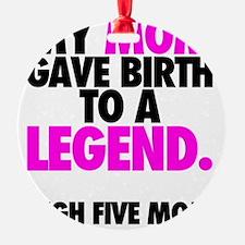 Baby Legend - Pink Ornament