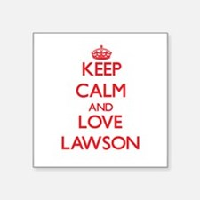 Keep calm and love Lawson Sticker