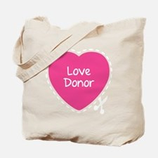 Love donor Tote Bag