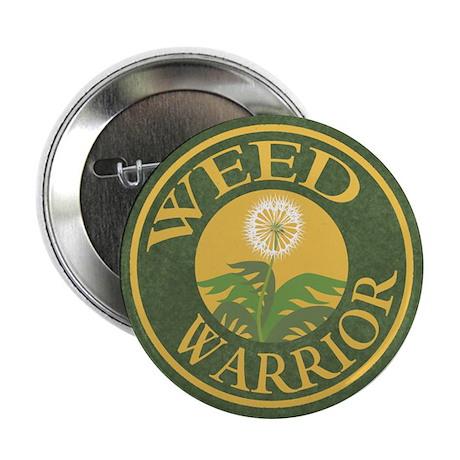 Weed Warrior Button