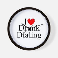 """I Love (Heart) Drunk Dialing"" Wall Clock"