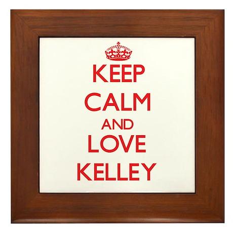 Keep calm and love Kelley Framed Tile