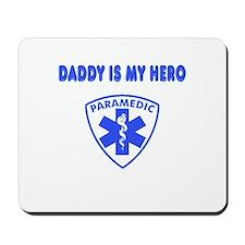 Paramedic Hero-Daddy Mousepad