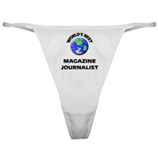 World's Best Magazine Journalist Classic Thong