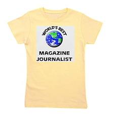 World's Best Magazine Journalist Girl's Tee