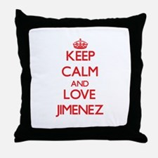 Keep calm and love Jimenez Throw Pillow