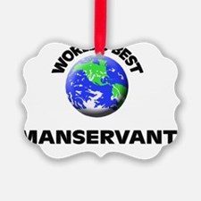 World's Best Manservant Ornament