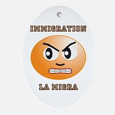 Immigration / La Migra Oval Ornament