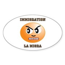 Immigration / La Migra Oval Decal