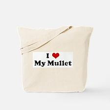 I Love My Mullet Tote Bag
