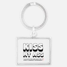 KISS MY ASS MOTHERFUCKER! Landscape Keychain