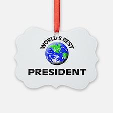 World's Best President Ornament