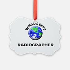 World's Best Radiographer Ornament