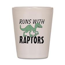 Runs with Raptors Shot Glass