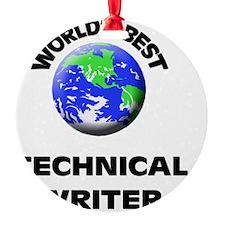 World's Best Technical Writer Ornament