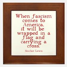 Sinclair Lewis on Fascism Framed Tile